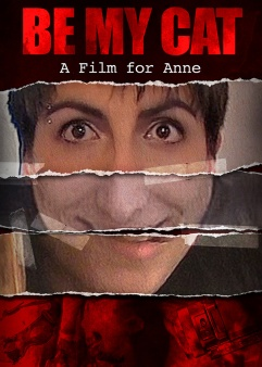 Be My Cat: A Film for Anne - New Official Poster by Terror Films